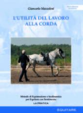 L'UTILITA' DEL LAVORO ALLA CORDA - Giancarlo Mazzoleni