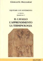 La Pratica 1 - Il cavallo, l'apprendimento, la terminologia