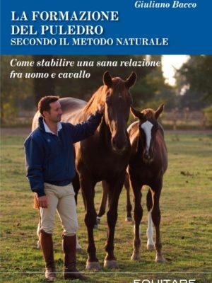 LA FORMAZIONE DEL PULEDRO SECONDO IL METODO NATURALE - Giuliano Bacco