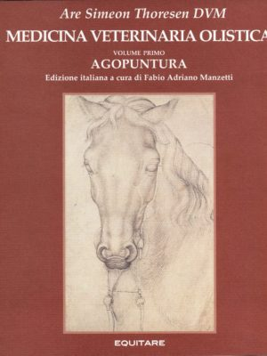 MEDICINA VETERINARIA OLISTICA I - Are S. Thoresen