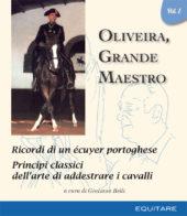 Oliveira, grande Maestro - Vol. I