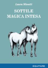 SOTTILE MAGICA INTESA - Laura Minniti