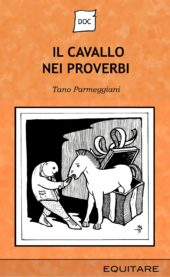 IL CAVALLO NEI PROVERBI - Tano Parmeggiani