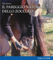 IL PAREGGIO NATURALE DELLO ZOCCOLO - Pete Ramey