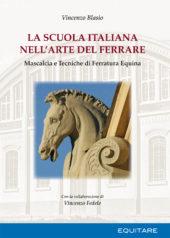 LA SCUOLA ITALIANA NELL'ARTE DEL FERRARE - Vincenzo Blasio