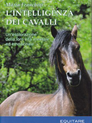 L'INTELLIGENZA DEI CAVALLI - Maria Franchini