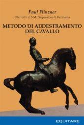 METODO DI ADDESTRAMENTO DEL CAVALLO - Paul Plinzner