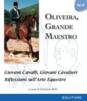 OLIVEIRA, GRANDE MAESTRO VOL II - Nuno Oliveira