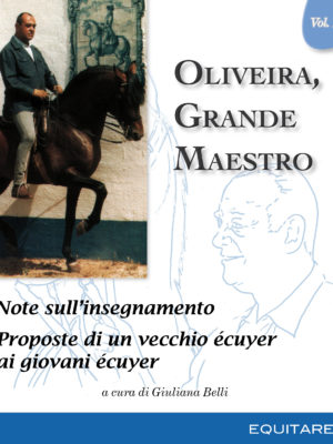 OLIVEIRA, GRANDE MAESTRO Vol. III - Nuno Oliveira