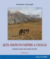 QUEL SOGNO DI PARTIRE A CAVALLO - Arianna Corradi