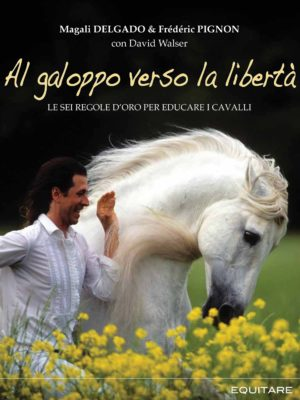 AL GALOPPO VERSO LA LIBERTA' - Magali DELGADO e Frédéric PIGNON