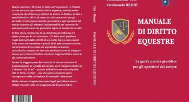 NOVITA': Manuale di diritto equestre. La guida pratica per gli operatori del settore